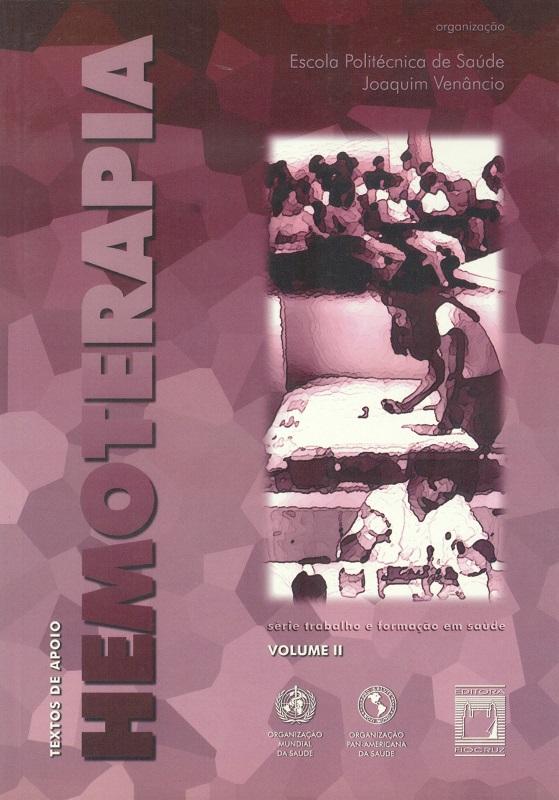 Textos de Apoio em Hemoterapia (volume II)  - Livraria Virtual da Editora Fiocruz
