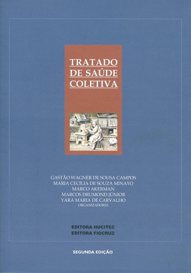 Tratado de Saúde Coletiva  - Livraria Virtual da Editora Fiocruz