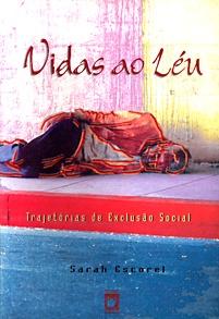 Vidas ao Léu: trajetórias de exclusão social  - Livraria Virtual da Editora Fiocruz