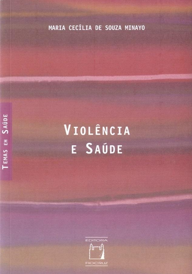 Violência e Saúde  - Livraria Virtual da Editora Fiocruz
