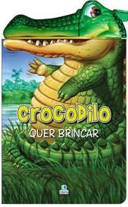 Aluguel Livro Crac Crac- Crocodilo Quer Brincar