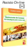 Restaurante de Sucesso! 50 Estratégias para Lucrar mais - Vídeo aula Digital
