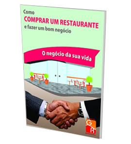 Como comprar um restaurante e fazer um bom negócio  - GR - Treinamento em Gestão de Restaurantes e Gastronommia