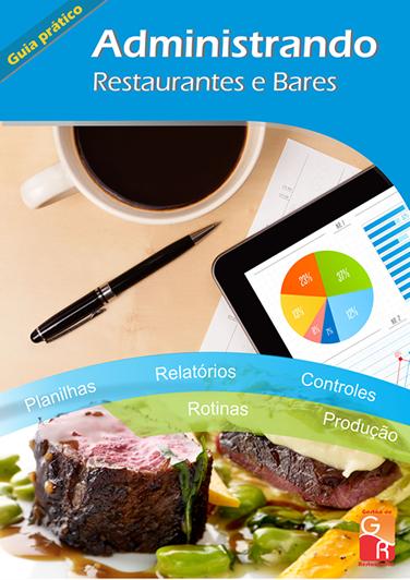 Administrando Restaurantes e Bares - Digital  - GR - Treinamento em Gestão de Restaurantes e Gastronommia