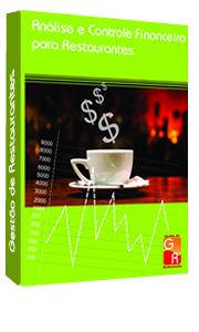 Análise e Controle Financeiro para Restaurantes - Digital  - GR - Treinamento em Gestão de Restaurantes e Gastronommia