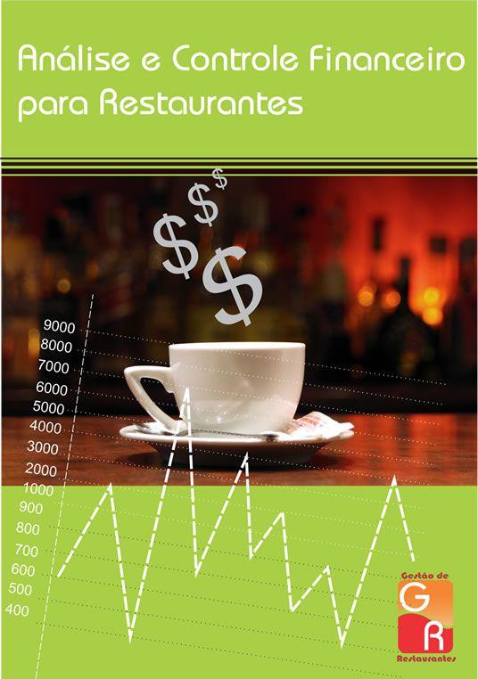 Análise e Controle Financeiro para Restaurantes  - GR - Treinamento em Gestão de Restaurantes e Gastronommia