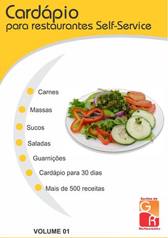 Cardápio para Restaurantes Self-Service - Volume 1  - GR - Treinamento em Gestão de Restaurantes e Gastronommia
