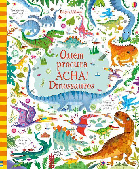 Livro Quem Procura Acha - Dinossauros Usborne