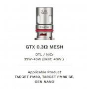 Resistência / Bobina (coil) Vaporesso GTX MESHED 0.3 ohm (TARGET PM80, PM80 SE, GEN NANO, XIRON), 32 a 45W - 1 unid.