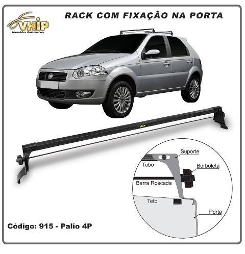RACK TRAVESSA TETO PALIO 4 PORTAS FIXAÇÃO PORTA VHIP 915