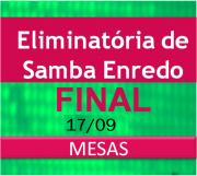 17/09- MESAS - FINAL  de samba enredo -