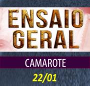 CAMAROTE CARNAVAL 2017 - ENSAIO 22/01/2017