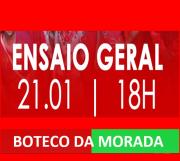 BOTECO DA MORADA - ENSAIO DE QUADRA 21-01-2018