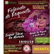 INFANTIL - FEIJOADA ESQUENTA  19/01/2019