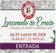 INGRESSOS - LANÇAMENTO DO ENREDO CARNAVAL 2019
