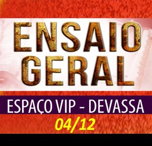 ESPAÇO VIP DEVASSA 04-12-2016