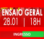 INGRESSOS - ENSAIO DE QUADRA  28-01-2018