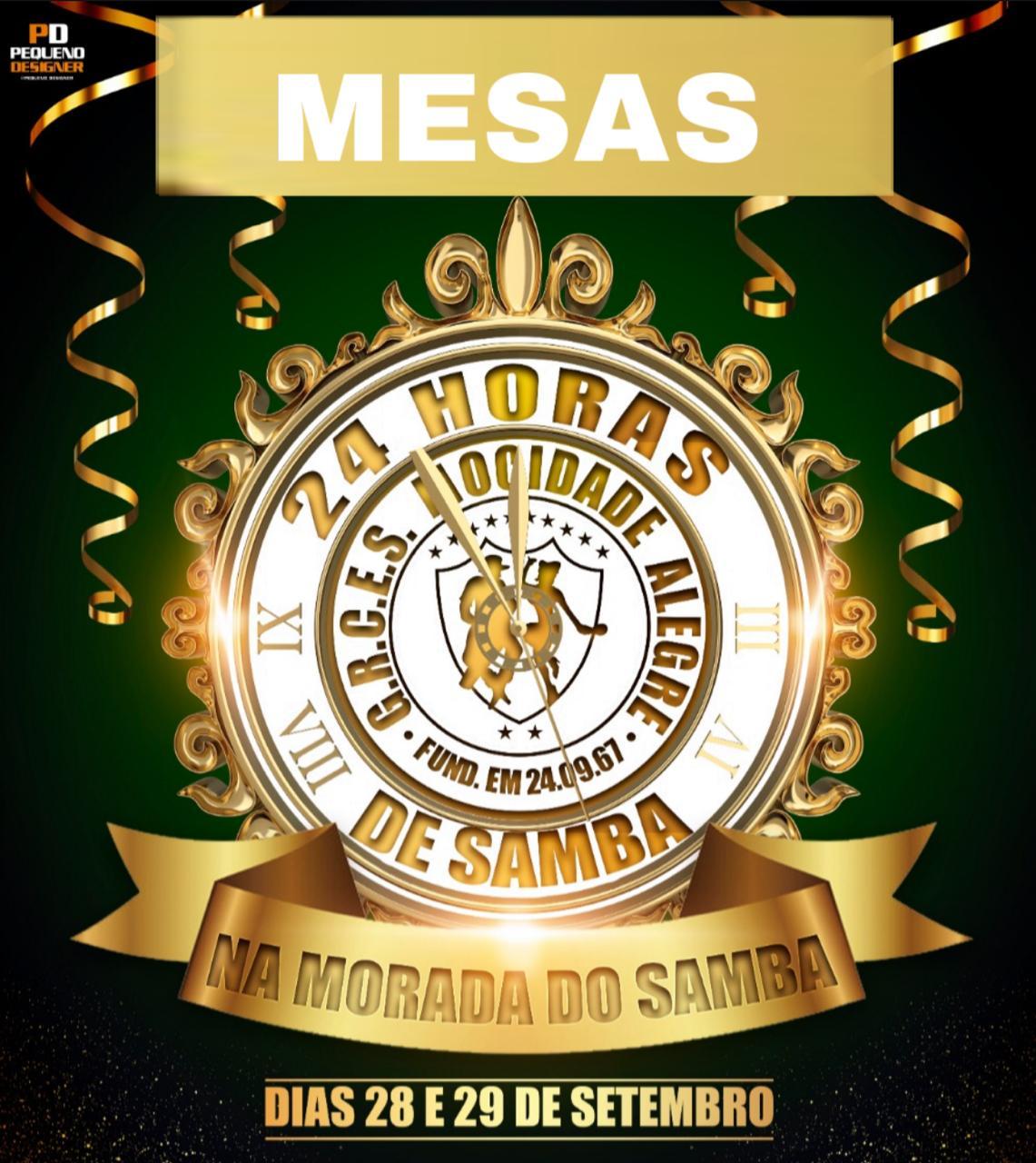 MESAS - 24 HORAS DE SAMBA de 01 a 30 - CARNAVAL 2020 - 28 e 29 de Setembro 2019  - Mocidade Alegre