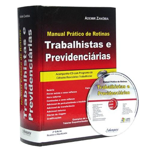 Manual Prático de Rotinas Trabalhistas e Previdenciárias 2ª Edição  - Jurídica On Line