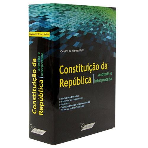 Constituição da República - Anotada e Interpretada 1ª Edição 2013  - Jurídica On Line