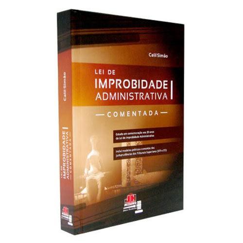 Lei de Improbidade Administrativa 1ª Edição  - Jurídica On Line