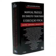 Manual Prático de Direito Tributário e Execução Fiscal 1ª Edição