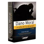 Dano Moral Indenizável 2ª Edição 2013