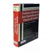Práticas Abusivas das Operadoras de Planos de Saúde 2ªEdição -2014
