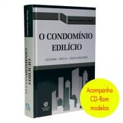 O Condomínio Edilício 1ª Edição 2014 Doutrina - Prática - Casos Concretos