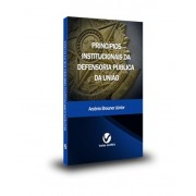 Princípios Institucionais da Defensoria Pública 1ª Edição 2014