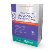 Manual Prático da Advocacia Previdenciária 5ª Edição 2015