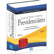 Manual Prático Forense Previdenciário 2ª Edição - 2015