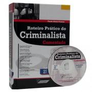 Roteiro Prático do Criminalista Comentado 2ª Edição