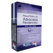 Manual Prático da Advocacia Previdenciária 4ª Edição