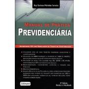 Manual da Prática Previdenciária 4ª Edição