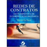 Redes de Contratos em Perspectiva de Interpretação Sistêmica 1ª Edição 2015