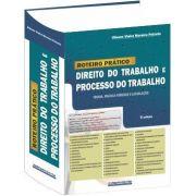 Roteiro Prático - Direito do Trabalho e Processo do Trabalho 3ª Edição