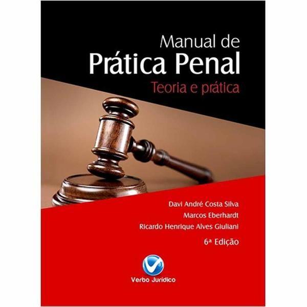 Manual de Prática Penal 6ª Edição - Teoria e Prática  - Jurídica On Line