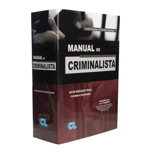 Manual do Criminalista Lei de Execução Penal Anotada e Comentada Edição 2014  - Jurídica On Line