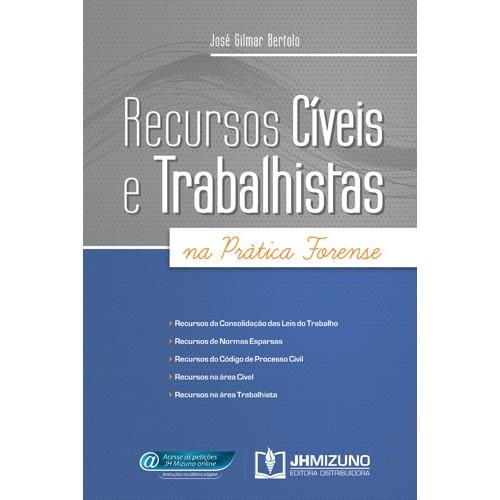 Recursos Civeis e Trabalhistas na Prática Forense  - Jurídica On Line