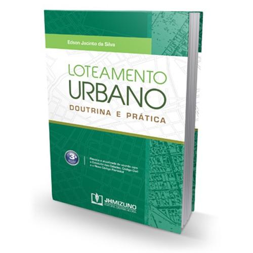 Loteamento Urbano 3ª Edição 2014  - Jurídica On Line