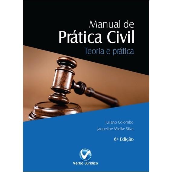 Manual de Prática Civil 6ª edição 2014 - Teoria e Prática Civil  - Jurídica On Line