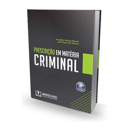 Prescrição em Matéria Criminal 2ª Edição  - Jurídica On Line