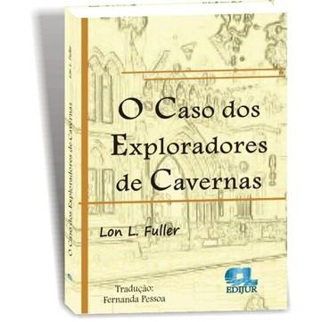 O caso dos exploradores de Cavernas  - Jurídica On Line