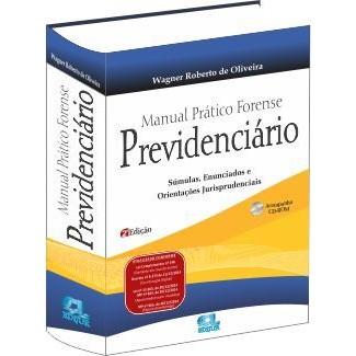 Manual Prático Forense Previdenciário 2ª Edição - 2015  - Jurídica On Line