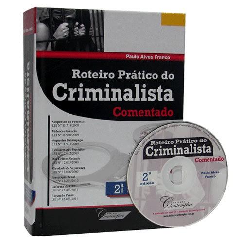 Roteiro Prático do Criminalista Comentado 2ª Edição  - Jurídica On Line