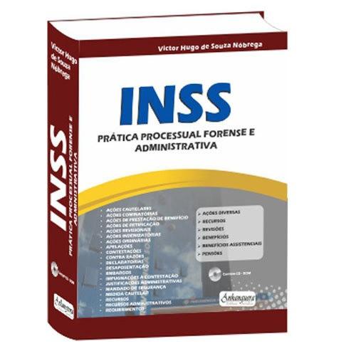 Inss Prática Processual Forense e Administrativa 1ª Edição 2013  - Jurídica On Line