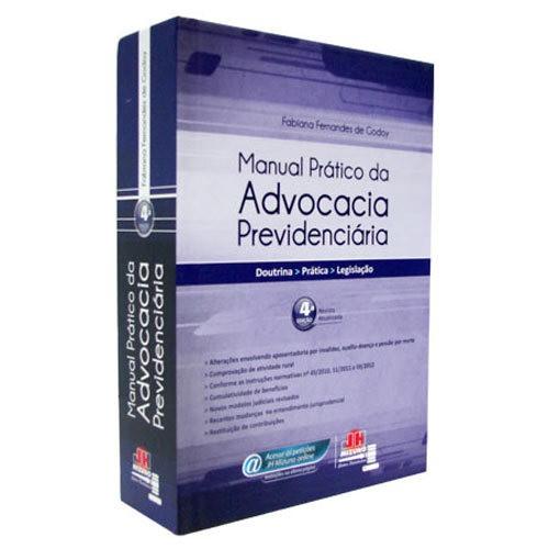 Manual Prático da Advocacia Previdenciária 4ª Edição  - Jurídica On Line
