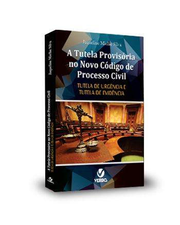 A Tutela Provisória no Novo Código de Processo Civil  - Jurídica On Line