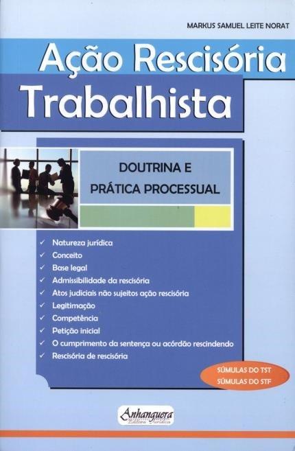 Ação Rescisória Trabalhista - Doutrina e Prática Processual  - Jurídica On Line